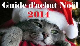 Guide d'achat Noël 2014